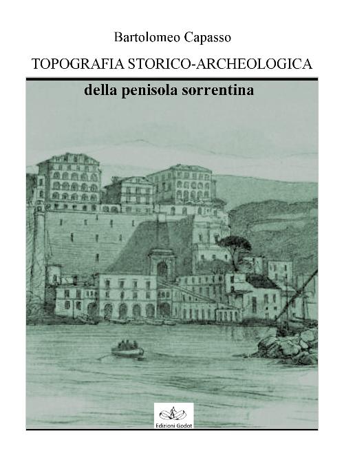 Bartolomeo-Capasso---Topografia-Storica-Archeologica-della-penisola-sorrentina