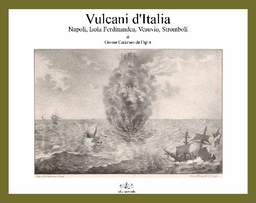 Cattaneo-Figini-Giosue---Vulcani-d'Italia