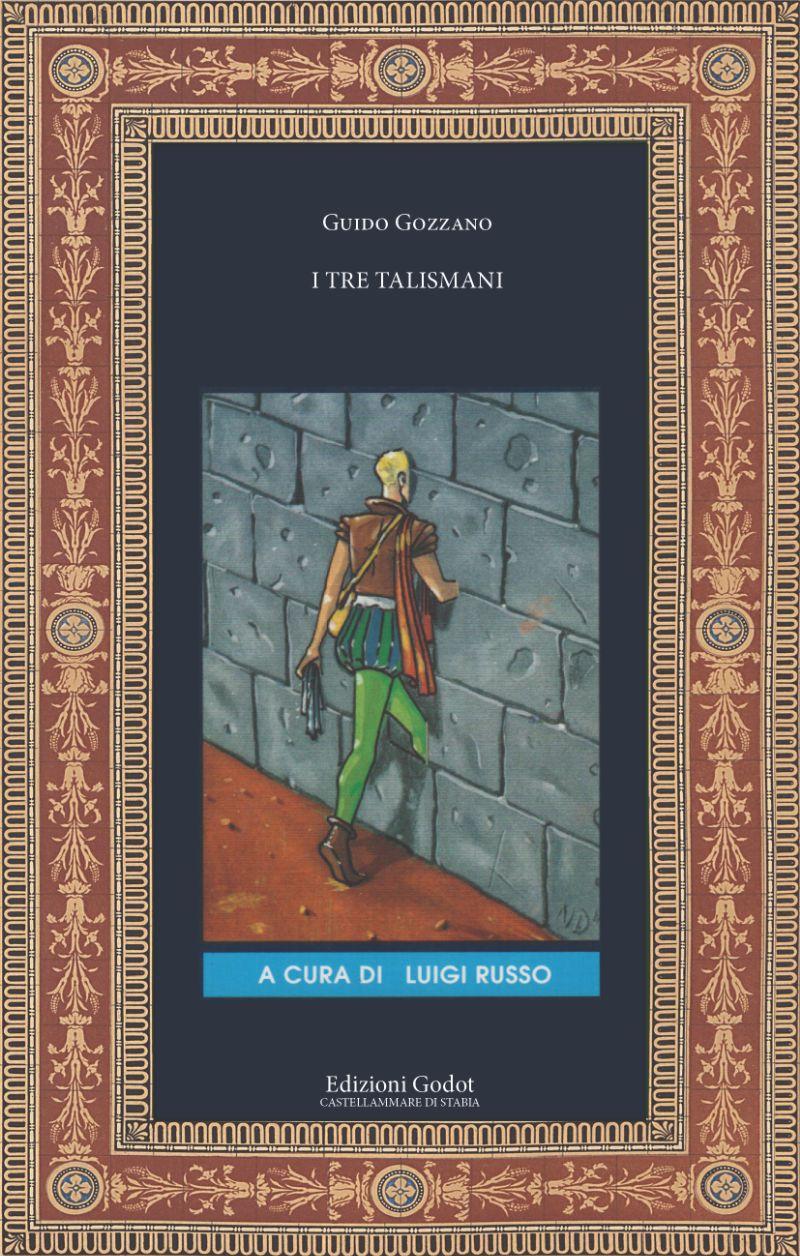 Gozzano-Guido---I-tre-talismani