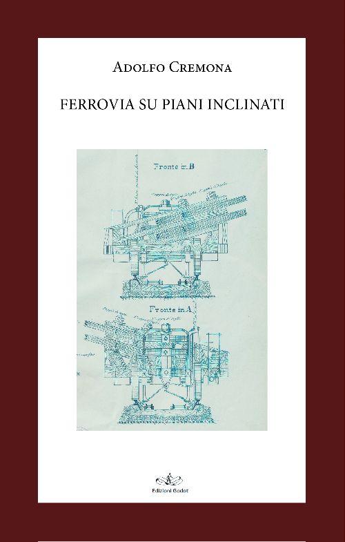 Cremona-Adolfo---Ferrovia-su-piani-inclinati