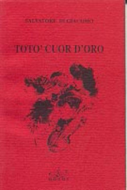 Di-Giacomo-Salvatore---Toto-cuor-d'oro