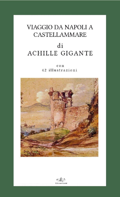 Gigante-Achille---Viaggio-da-Napoli-a-Castellammare