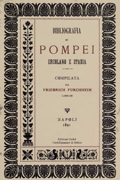Furchheim-Federico---Bibliografia-di-Pompei-Ercolano-e-Stabia